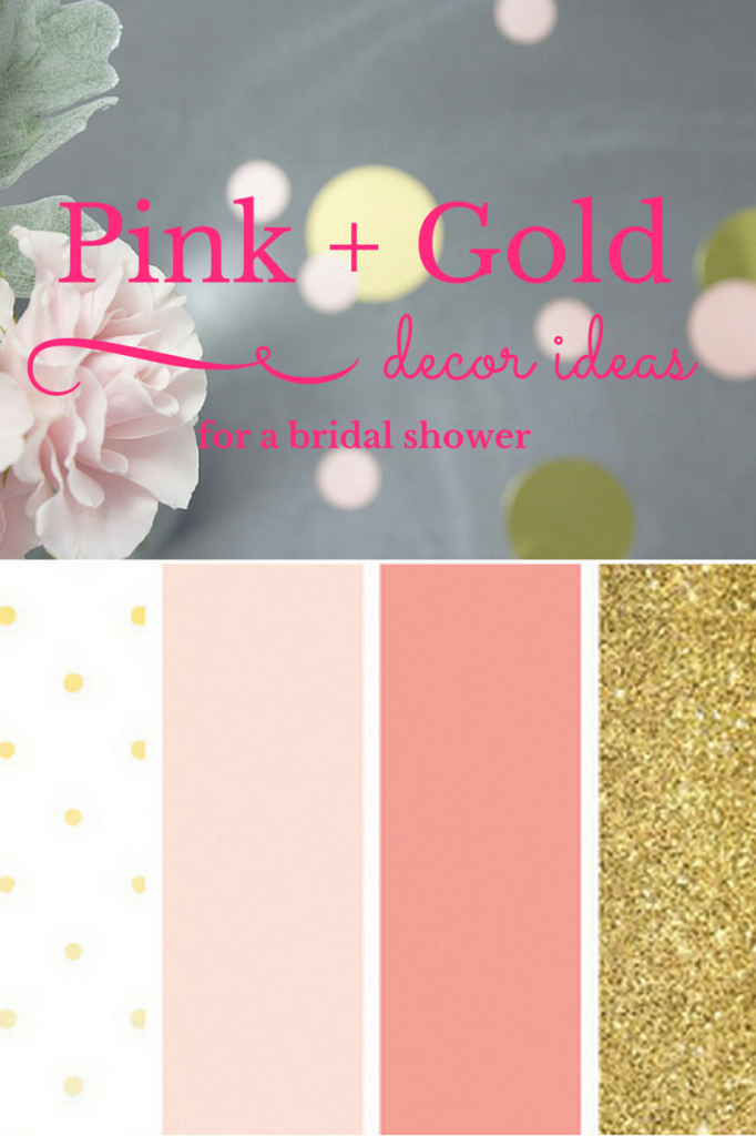 Pink and Gold Bridal Shower Ideas